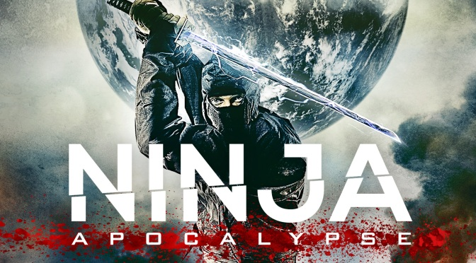 Cinema-Maniac: Ninja Apocalypse (2014) Review