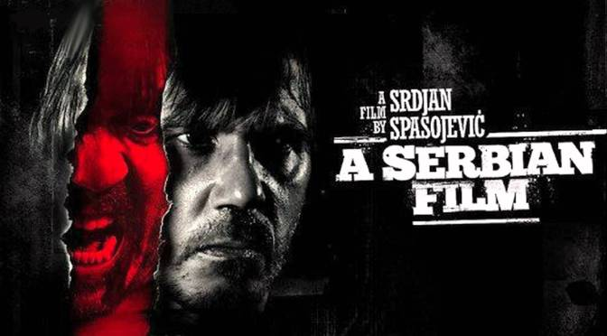 Cinema-Maniac: A Serbian Film (2011) Review