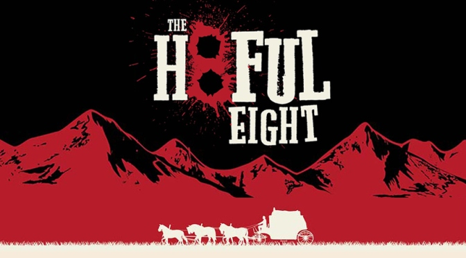 Cinema-Maniac: The Hateful Eight (2015) Review
