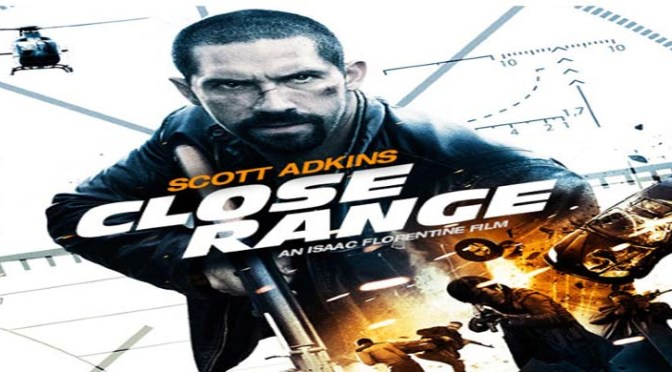 Cinema-Maniac: Close Range (2015) Movie Review