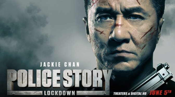 Cinema-Maniac: Police Story: Lockdown (2015) Movie Review