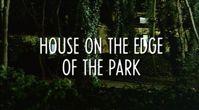 Cinema-Maniac: House on the Edge of the Park (La casa sperduta nel parco) (1980)