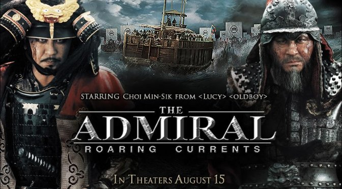 Cinema-Maniac: The Admiral: Roaring Currents (2014) Review | Personafication
